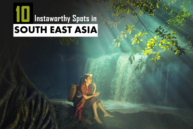 10 Instaworthy Spots in South East Asia